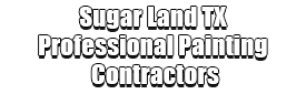 Sugar Land TX Professional Painting Contractors Logo-We offer Residential & Commercial Painting, Interior Painting, Exterior Painting, Primer Painting, Industrial Painting, Professional Painters, Institutional Painters, and more.